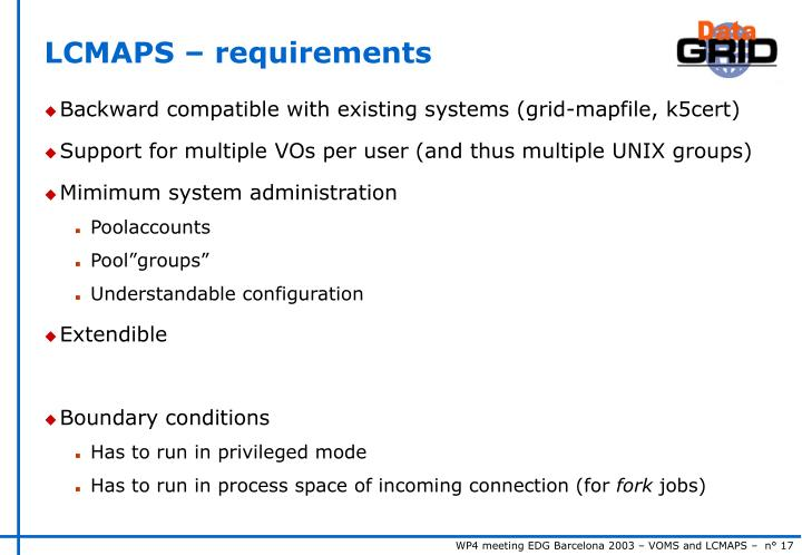 LCMAPS – requirements