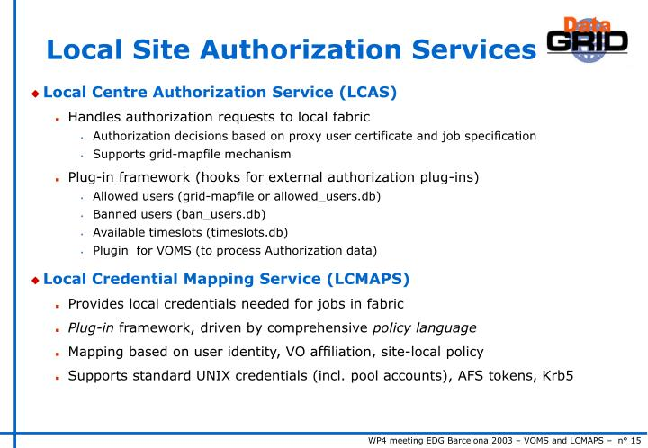 Local Site Authorization Services