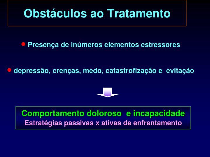 Obstáculos ao Tratamento