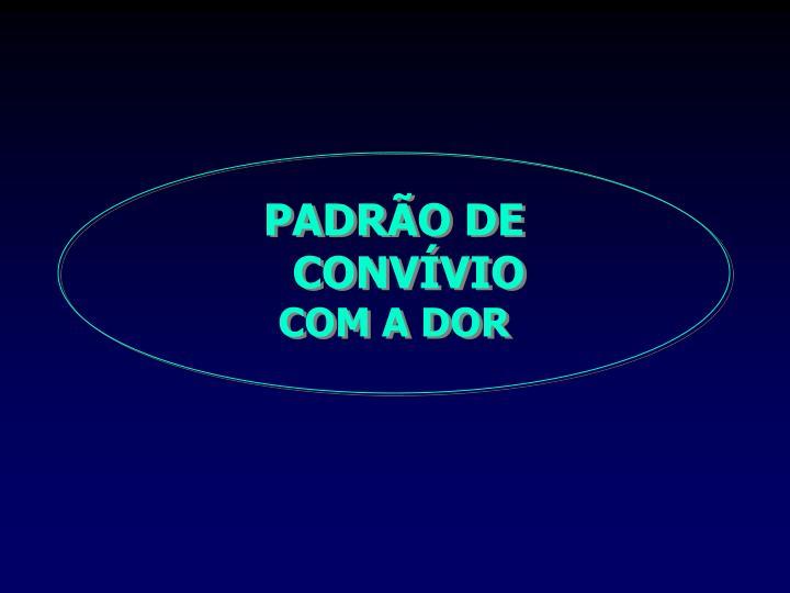 PADRÃO DE CONVÍVIO