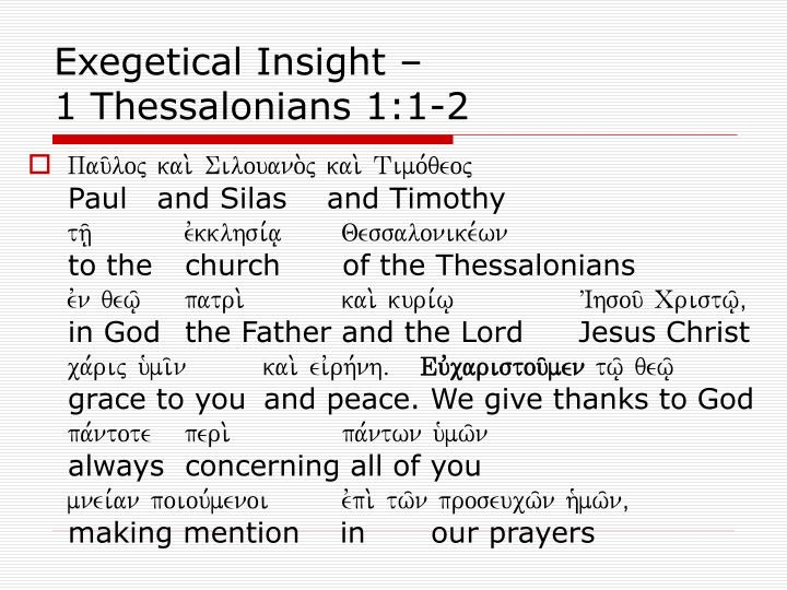 Exegetical insight 1 thessalonians 1 1 2