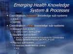 emerging health knowledge system processes