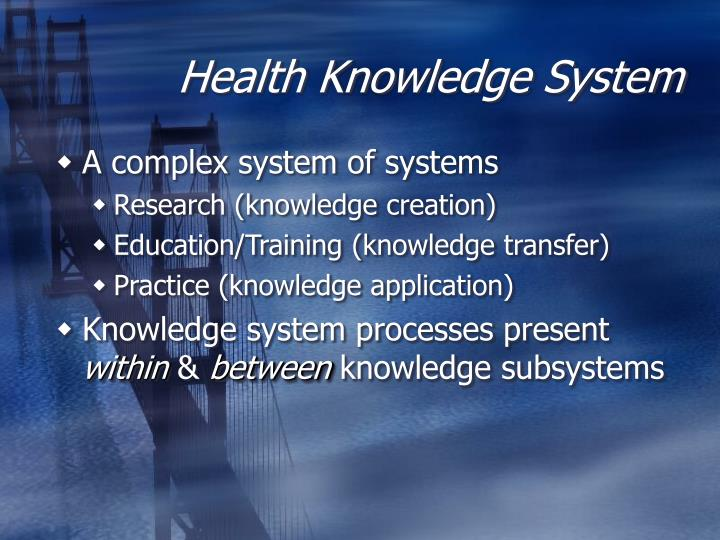 Health Knowledge System