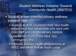student wellness initiative towards community health switch