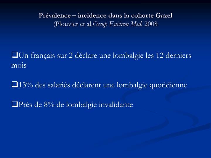 Prévalence – incidence dans la cohorte Gazel