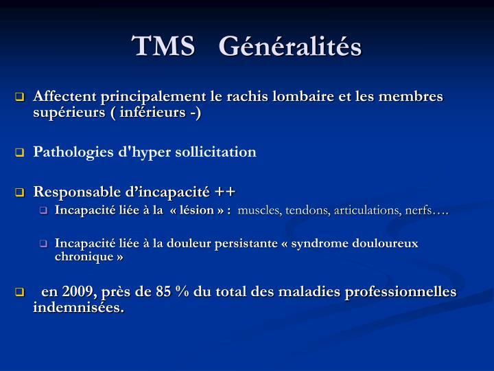 TMS   Généralités