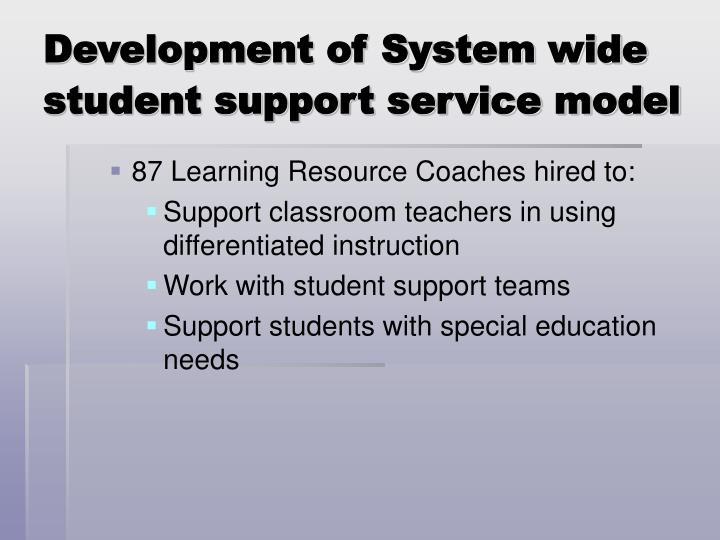 Development of System wide student support service model