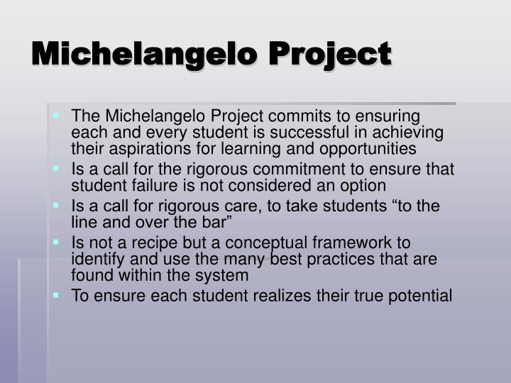 Michelangelo Project