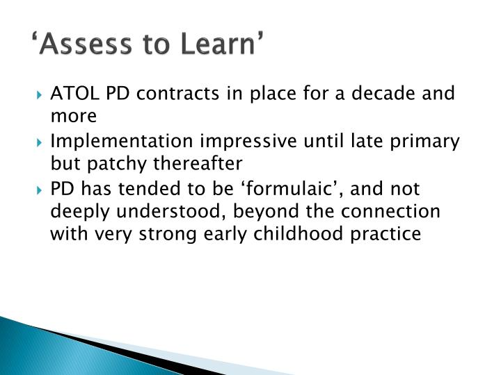 'Assess to Learn'