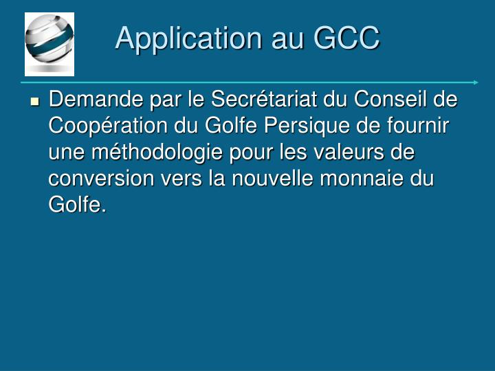 Application au GCC