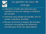 la gestion du taux de change1
