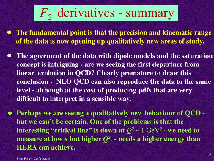 The agreement of the data with dipole models and the saturation