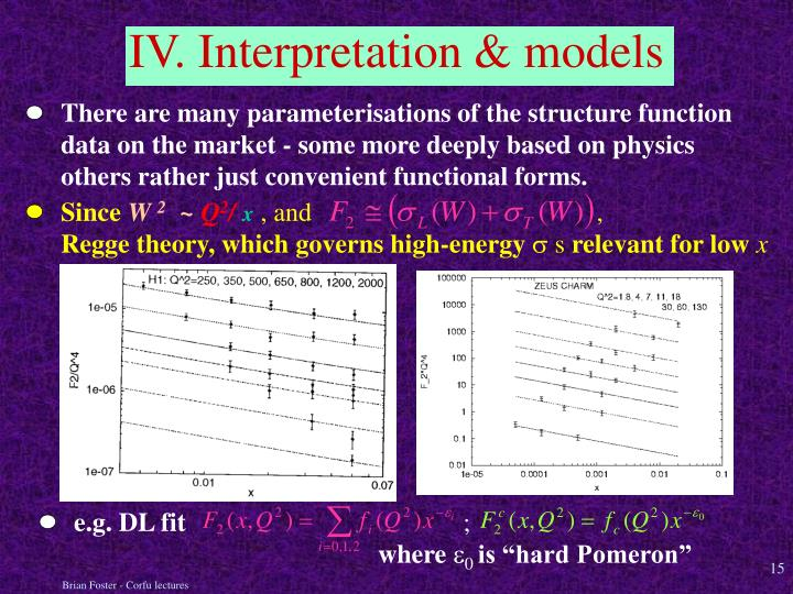 There are many parameterisations of the structure function