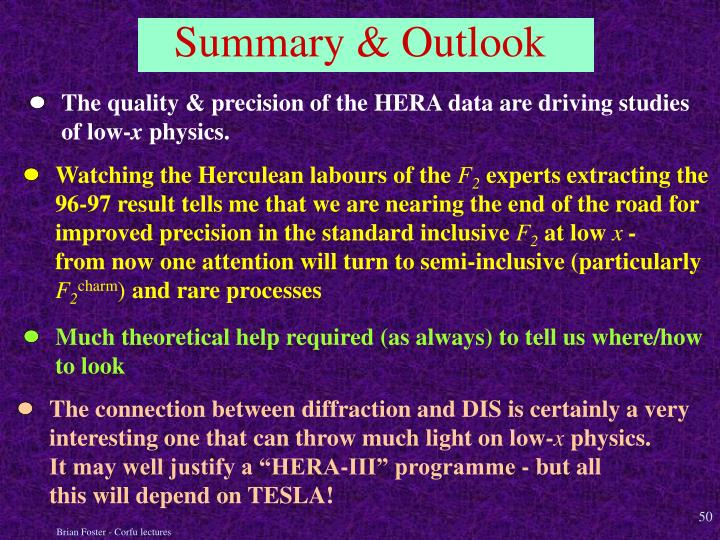 The quality & precision of the HERA data are driving studies