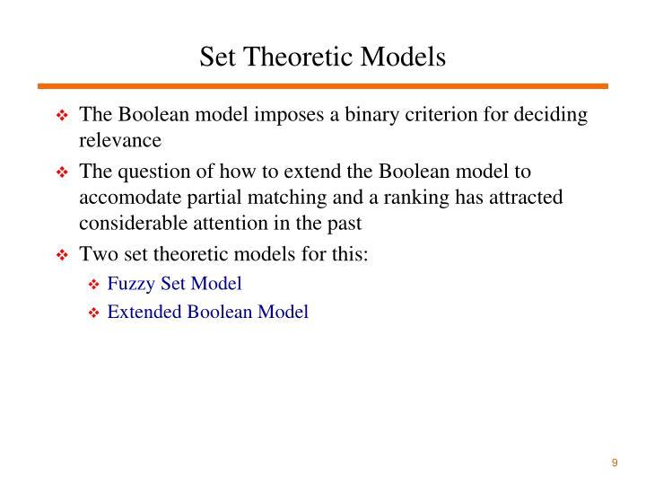 Set Theoretic Models