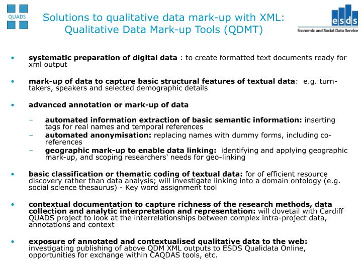 Solutions to qualitative data mark-up with XML: