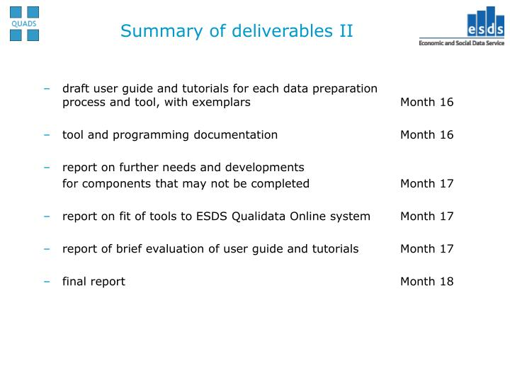 Summary of deliverables II