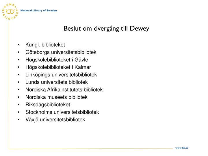 Beslut om övergång till Dewey