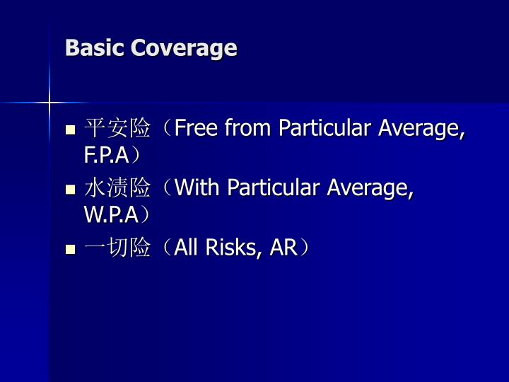 Basic Coverage