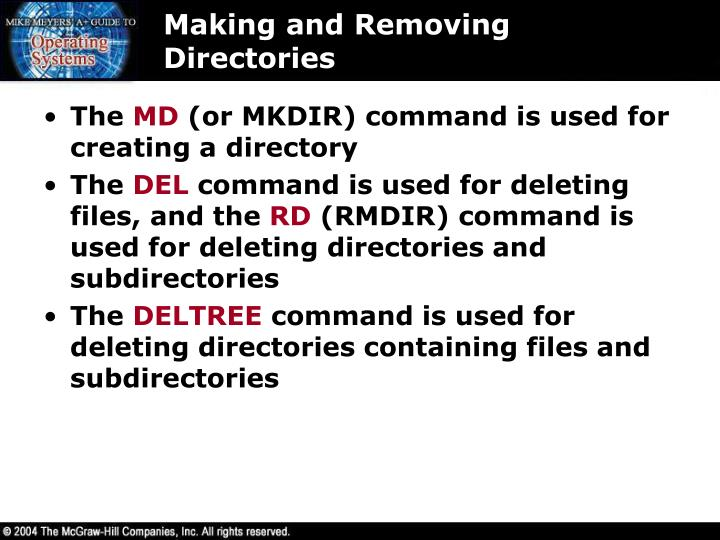 Making and Removing Directories
