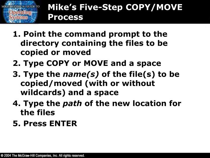 Mike's Five-Step COPY/MOVE Process