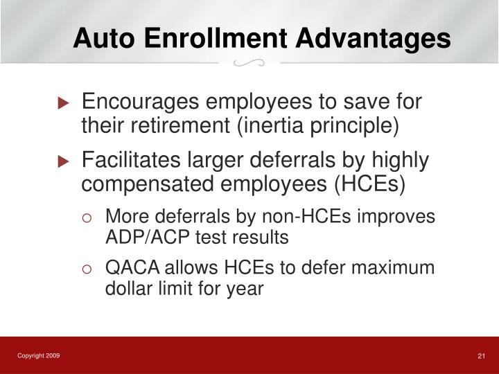 Auto Enrollment Advantages
