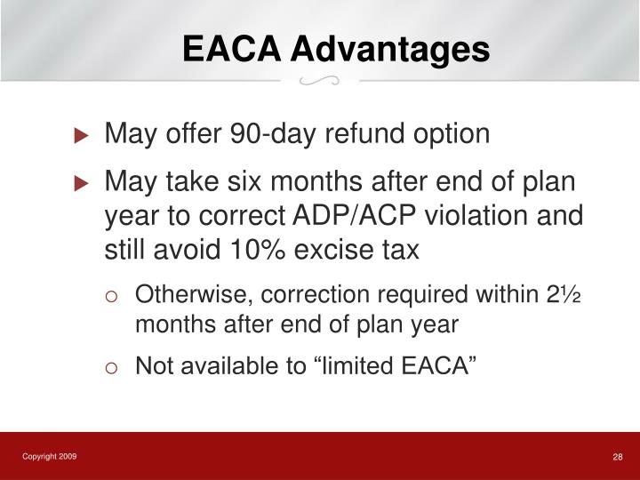 EACA Advantages