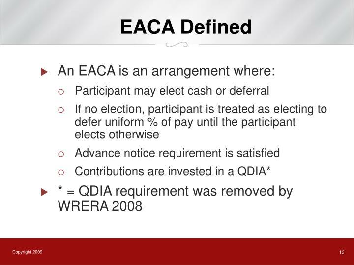 EACA Defined