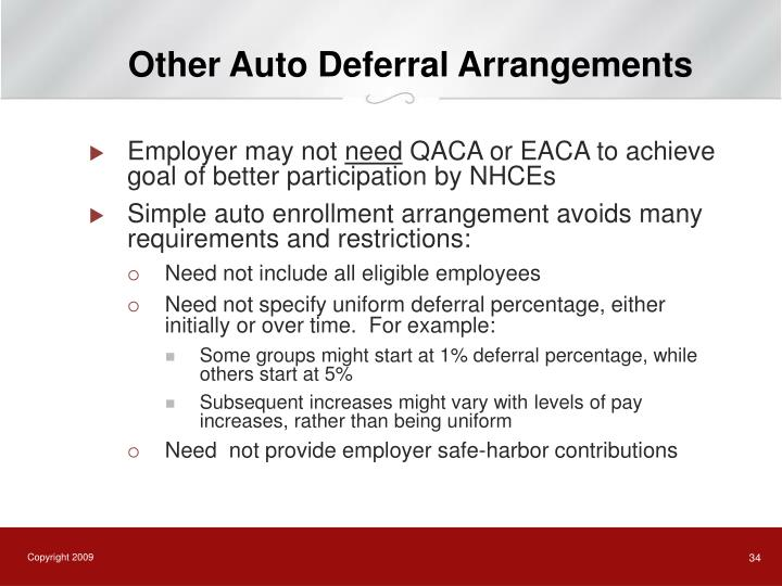 Other Auto Deferral Arrangements