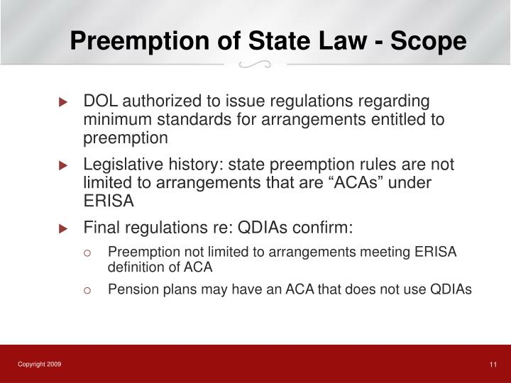 Preemption of State Law - Scope