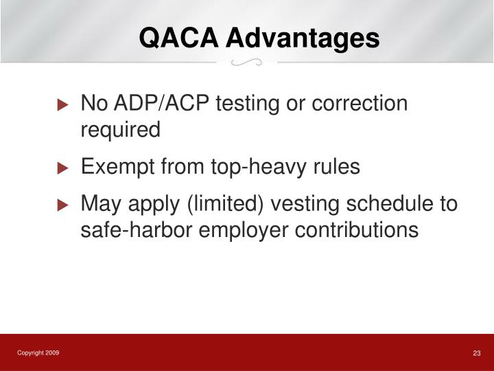 QACA Advantages