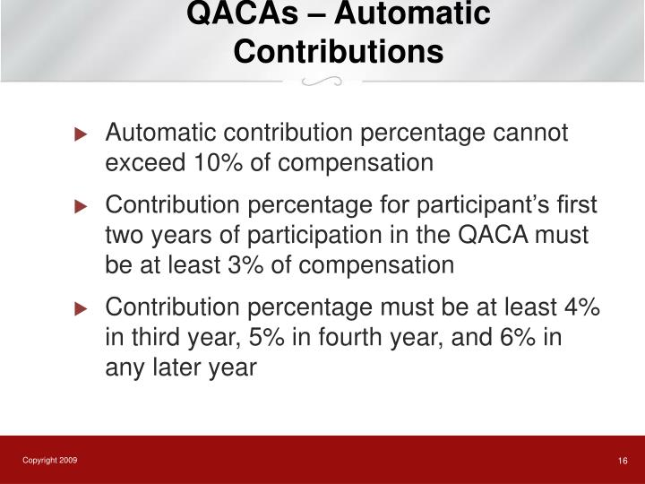 QACAs – Automatic Contributions