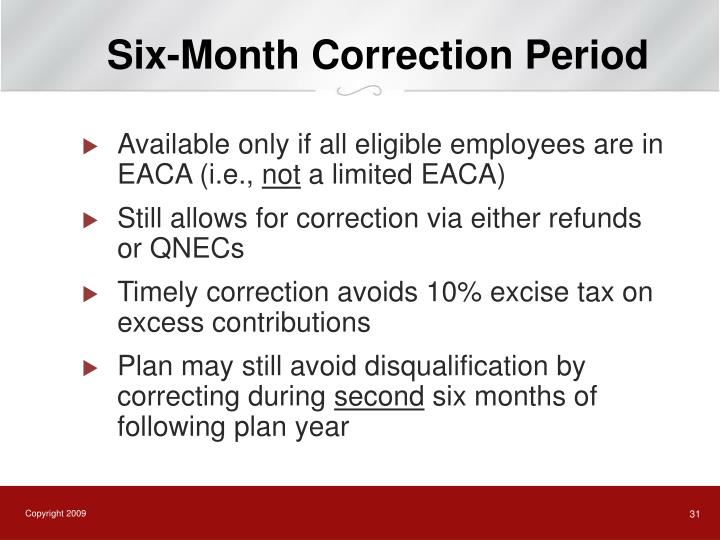 Six-Month Correction Period
