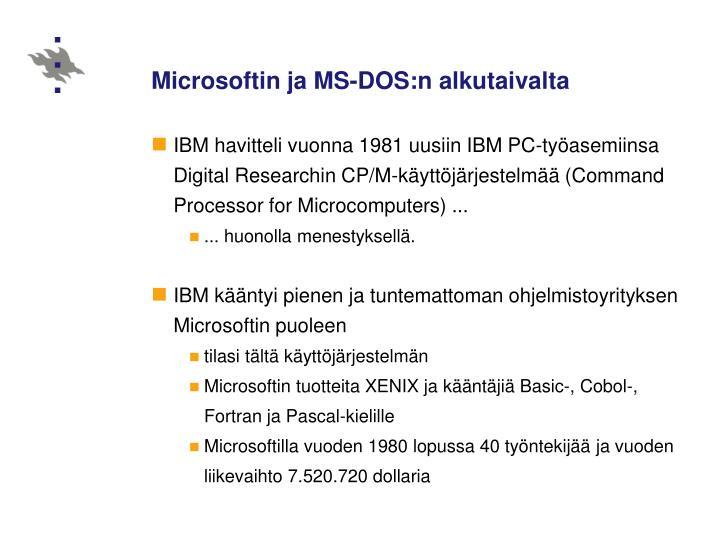 Microsoftin ja MS-DOS:n alkutaivalta