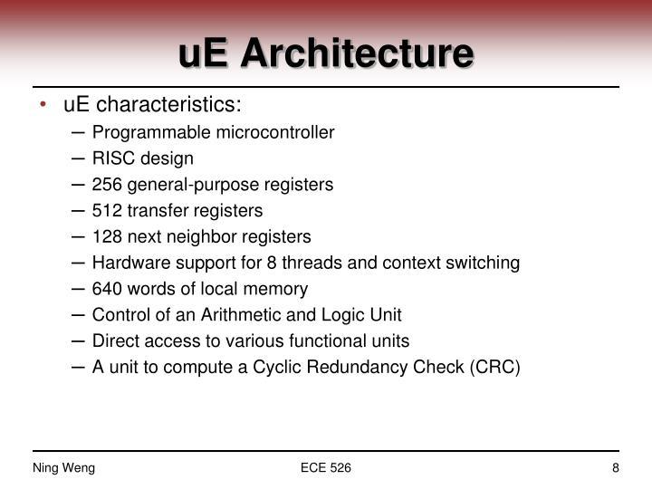 uE Architecture