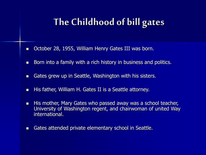 The childhood of bill gates
