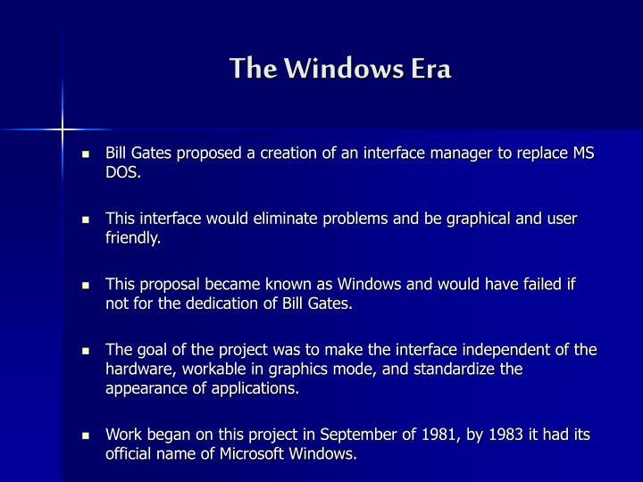 The Windows Era