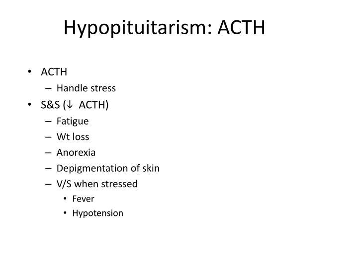 Hypopituitarism: ACTH