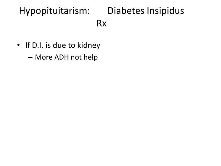 Hypopituitarism: Diabetes Insipidus