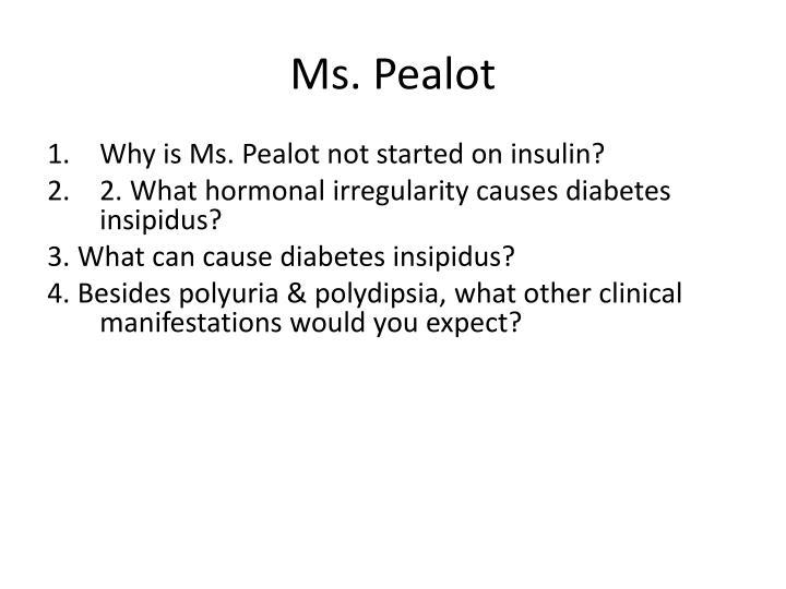 Ms. Pealot