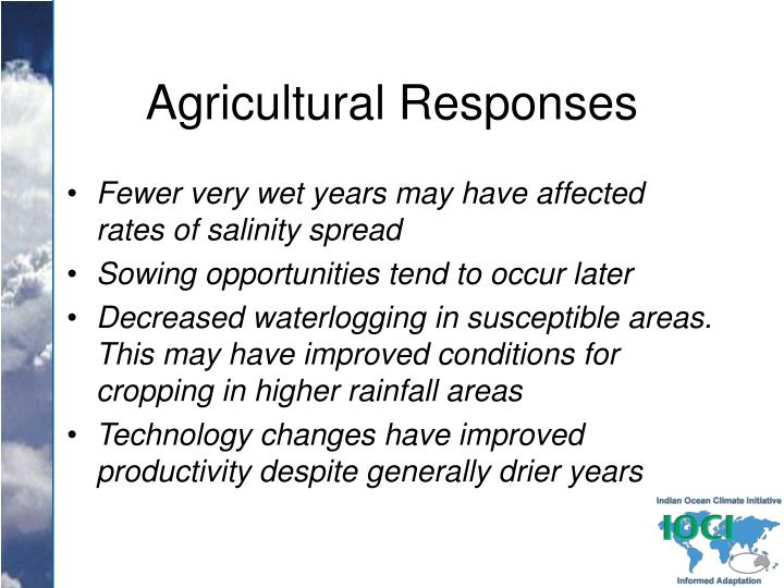 Agricultural Responses