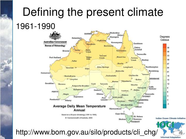 Defining the present climate