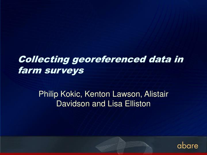 Collecting georeferenced data in farm surveys