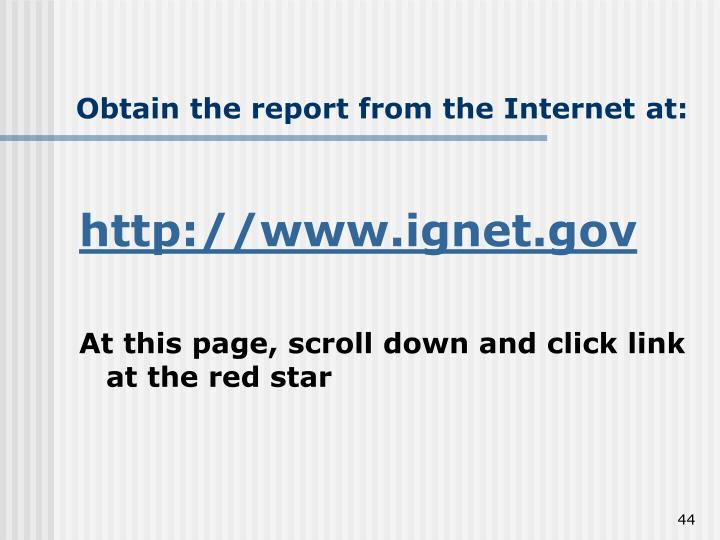 Obtain the report from the Internet