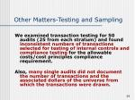 other matters testing and sampling