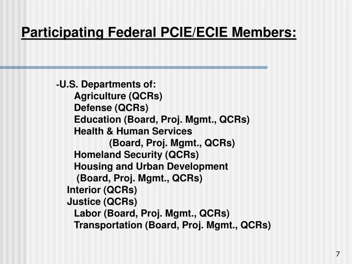Participating Federal PCIE/ECIE Members: