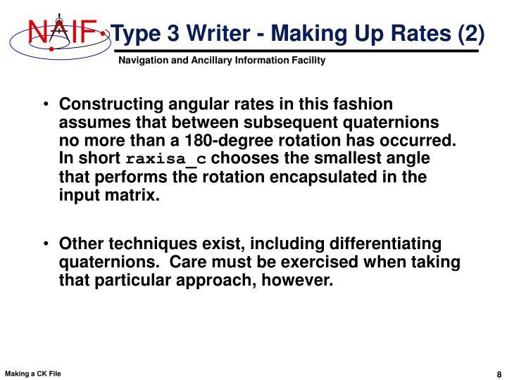 Type 3 Writer - Making Up Rates (2)