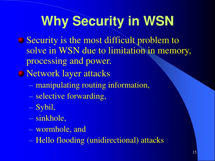 Why Security in WSN