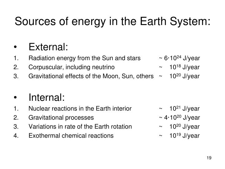 Sources of energy in the Earth System: