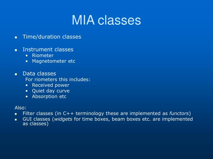 MIA classes